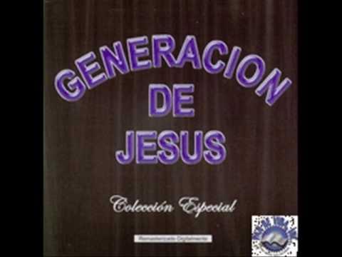 Generacion De Jesus - Si Buscas El Amor