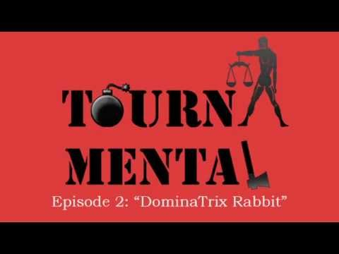 "Episode 2 ""DominaTrix Rabbit"""