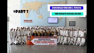 Kunjungan Industri & Wisata SMK Bhakti Husada Blora #PART_3