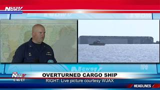 COAST GUARD LATEST: Most crew members saved from overturned cargo ship off Georgia coast