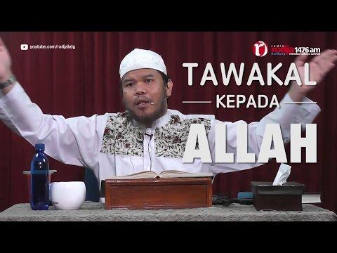 [#4] Qoulul Mufid Bab Tawakal Kepada Allah - Ustadz Abu Haidar Assundawy