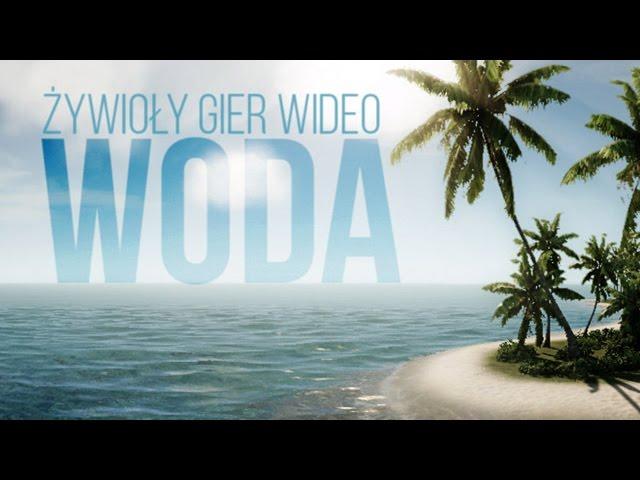 WODA w grach wideo [tvgry.pl]