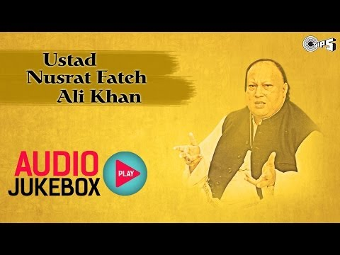 Best Ustad Nusrat Fateh Ali Khan Songs | Audio Jukebox video