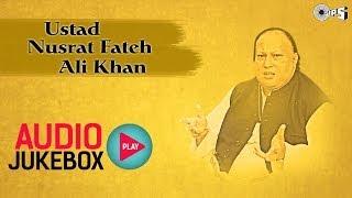 Best Ustad Nusrat Fateh Ali Khan Songs | Audio Jukebox