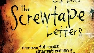 The Screwtape Letters - AWESOME Audio Drama