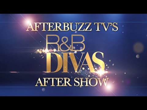R&B Divas: Los Angeles Season 3 Episode 9 Review & After Show | AfterBuzz TV