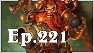 Funny And Lucky Moments - Hearthstone - Ep. 221