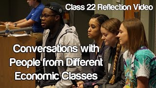 """Conversations with people from Different Economic Classes"" - #Soc119"