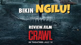 Review Film - CRAWL (2019) Bahasa Indonesia - BAWA OBAT JANTUNG!
