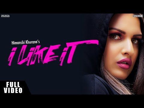 I Like It : Himanshi Khurana | Official Audio | Latest Song 2019 | Brand B MP3