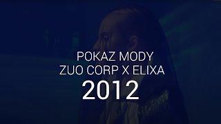 ZUO Corp. - pokaz 2012
