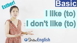 I like to, I dont like to, Learn English Grammar, Basic English Lessons 3