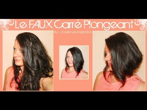 Astuce le faux carr plongeant l a hairstyle inspiration youtube - Coupe carre plonge ...