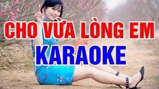 Cho Vừa Lòng Em - Karaoke Nhạc Sống Thanh Ngân