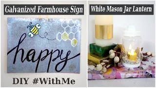 2 Farmhouse DIY Bee Happy Galvanized Sign & White Coastal Mason Jar Lantern Trash to Treasure