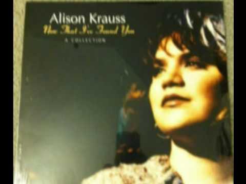 Alison Krauss - It