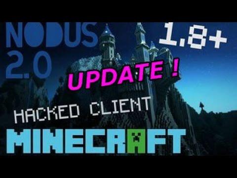 Minecraft : 1.8 .x Hacked Client - NODUS - Update ! [HD]
