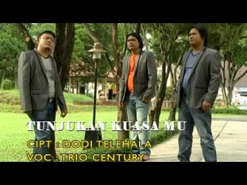 Century Trio - TUNJUKAN KUASAMU