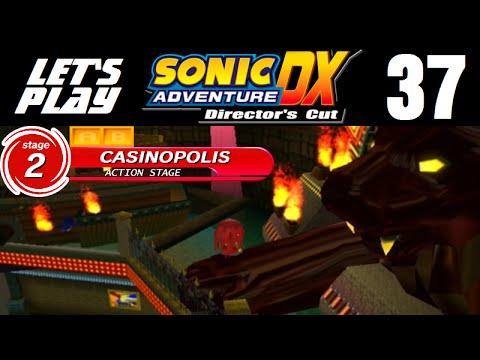 Let's Play Sonic Adventure DX - Part 37 - Knuckles' Casinopolis - Levels B & A
