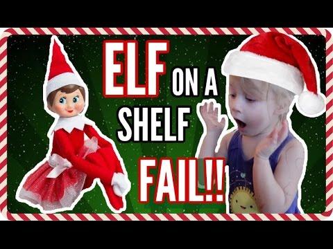 ELF ON A SHELF FAIL!!