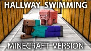 Hallway Swimming Minecraft Version - 1 Hour Animation Parody