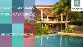 Rosewood Mayakoba Riviera Maya  (World's most amazing hotels) Mexico | Mis hoteles favoritos