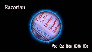 Razorian - You Can Ride With Me