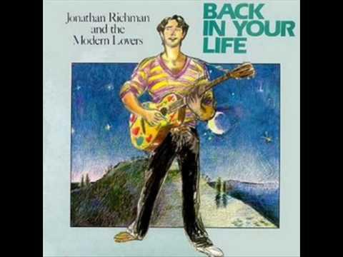 Richman Jonathon - Back in Your Life