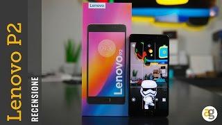 RECENSIONE Lenovo P2