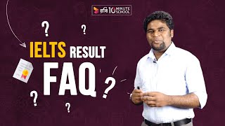 08. IELTS Result: Frequently Asked Questions