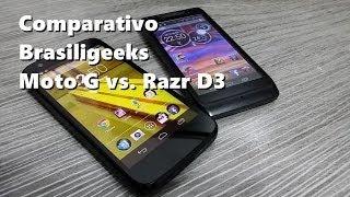 Comparativo: Moto G vs Razr D3