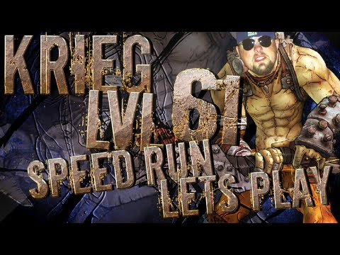 BORDERLANDS 2 | Krieg the Psycho Speed Run to 61: Episode 7 *Lets Play*