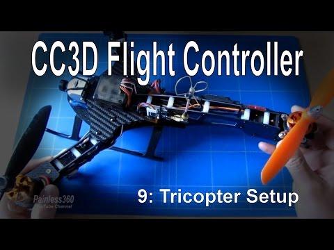(9/10) CC3D Flight Controller – Setup for a Tricopter