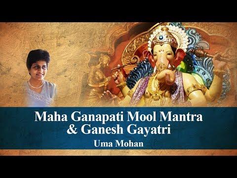 Maha Ganapati Mool Mantra & Ganesh Gayatri | Uma Mohan | Times Music Spiritual