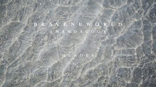 Heroes (Official Lyric Video) - Amanda Cook | Brave New World