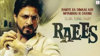 Raees 2017 Bollywood All Videos hd Songs