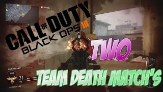 Black Ops 3: Two Team Death Matches Gameplay