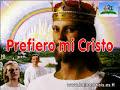 Prefiero mi Cristo