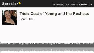 Tricia Cast of Young and the Restless (made with Spreaker)