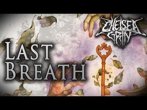 Chelsea Grin - Last Breath