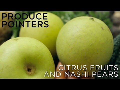 Hospitality Masterclass: Produce Pointers - Citrus Fruits & Nashi Pears