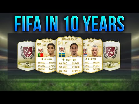 FIFA  IN 10 YEARS