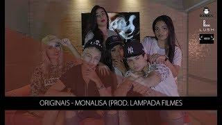 Originais - Monalisa (CLIPE OFICIAL)