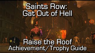 Saints Row: Gat Out of Hell - Raise the Roof Achievement/Trophy Guide
