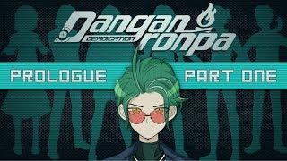 Danganronpa Deadication Prologue Part One