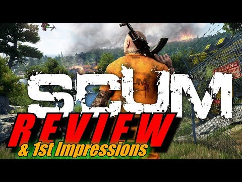 SCUM REVIEW and FIRST IMPRESSIONS