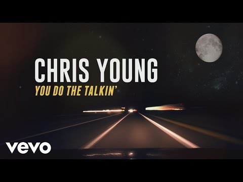 Chris Young - You Do the Talkin' (Lyric Video)