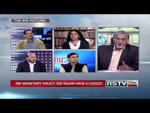 The Big Picture - RBI's Monetary Policy: Did Raghuram Rajan have a choice?