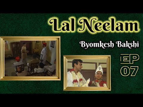 Byomkesh Bakshi: Ep#7 - Laal Neelam video