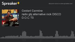 radio gbj alternative rock DISCO D.O.C.'70 (part 1 di 7)